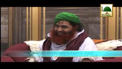 Ameere Ahlesunnat Ki Kahani Unhi Ki Zabani - Safare Madina - Ep 32