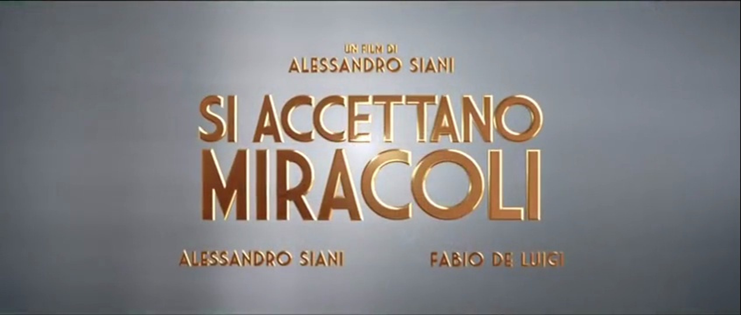 Si Accettano Miracoli 2015 Video Dailymotion
