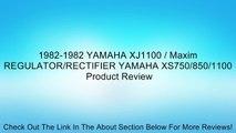 1982-1982 YAMAHA XJ1100 / Maxim REGULATOR/RECTIFIER YAMAHA XS750/850/1100 Review