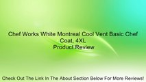 Chef Works White Montreal Cool Vent Basic Chef Coat, 4XL Review