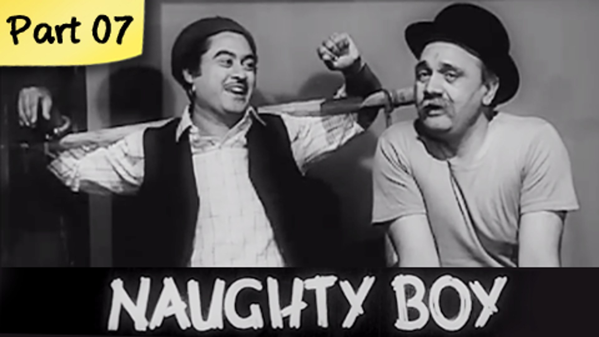 Naughty Boy - Part 07/09 - Classic Funny Hit Hindi Drama Movie - Kishore Kumar, Kalpana