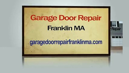 Garage Door Repair Franklin MA