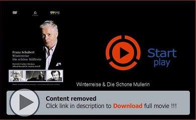 Winterreise & Die Schone Mullerin HD Full Movie