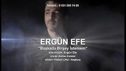 Ergün Efe 'Başka Da Bir Şey İstemem' -GÖNÜL TÜRKÜLERİ--SEVDALI TÜRKÜLERİN  GÖNÜL SAYFASI.M.M