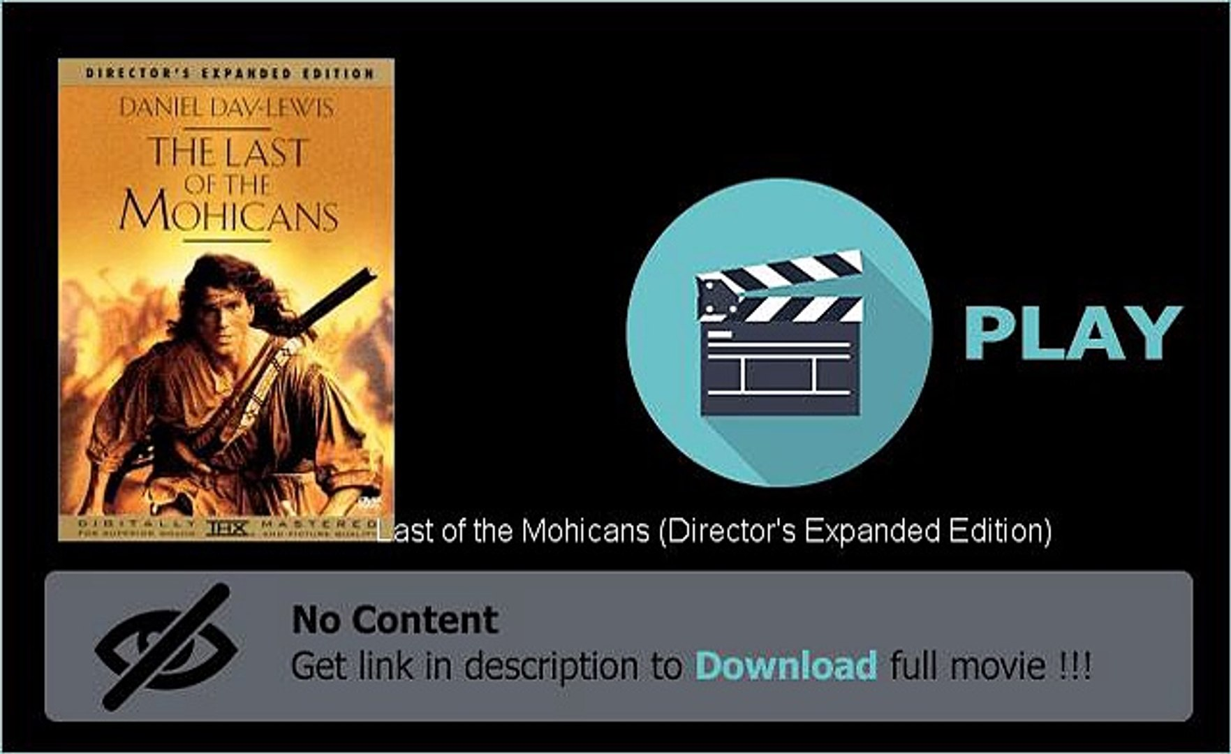 Last of the Mohicans (Director's Expanded Edition) Movie File