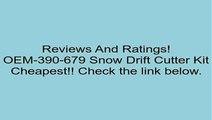 Genuine OEM MTD DRIFT CUTTER KIT  Part# OEM-390-679