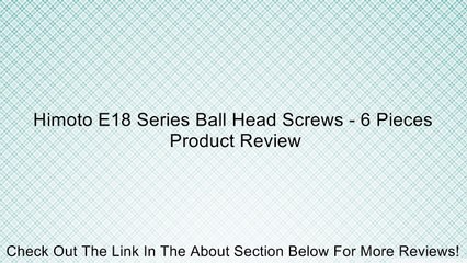 Himoto E18 Series Ball Head Screws - 6 Pieces Review