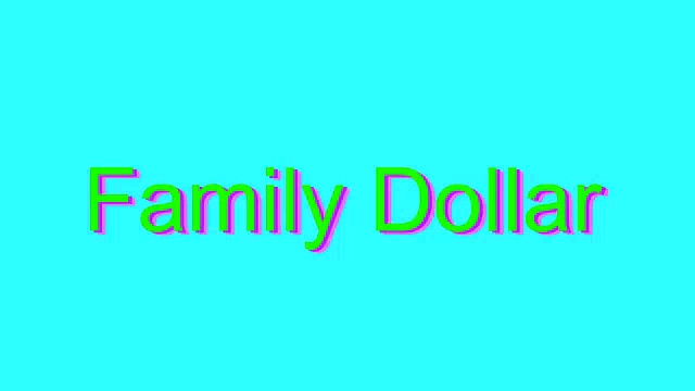 How to Pronounce Family Dollar