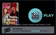 Download 60 Minutes - 39 Years, 6 Months, 4 Days (October 23, 2005) Movie In Hd Formats