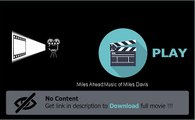 Miles Ahead:Music of Miles Davis Movie Download And Watch