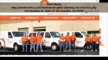 Total Works : Commercial Cleaning San Francisco