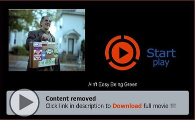 Download Ain't Easy Being Green Movie Online Full