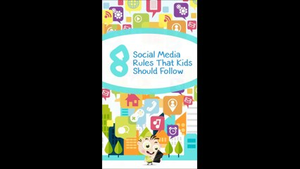 8 Social Media Rules Kids Should Follow (Infographic)
