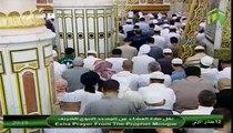 Salat ul Isha Shaikh Abdul Rehman Sudais in Masjid e Nabvi