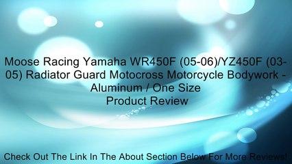 Moose Racing Yamaha WR450F (05-06)/YZ450F (03-05) Radiator Guard Motocross Motorcycle Bodywork - Aluminum / One Size Review
