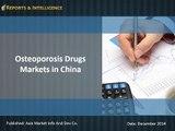 China Osteoporosis Drugs Markets