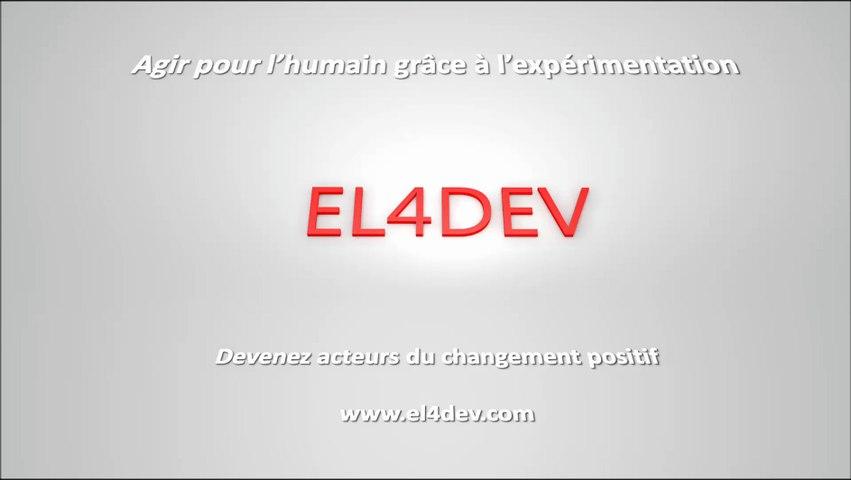 Comment changer le monde - EL4DEV - Agir pour l'humain grâce à l'expérimentation