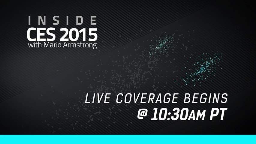 Inside CES 2015 with Mario Armstrong - Opening Day (REPLAY)