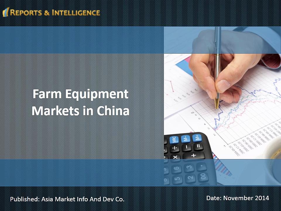 R&I: Farm Equipment Markets in China
