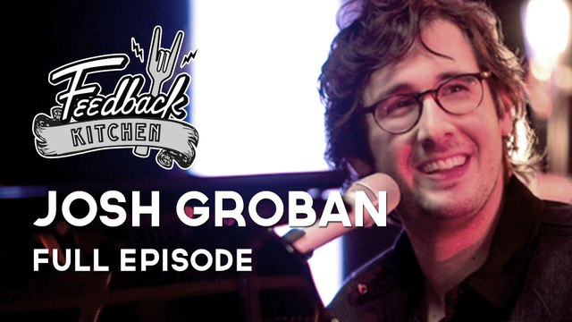 Feedback Kitchen - Mario Batali with Josh Groban (FULL EPISODE)