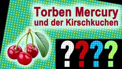 """Torben Mercury und der Kirschkuchen (""""Die drei ???""""-Adaption)"""