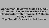 Midea HS-65L Compact Single Reversible Door Refrigerator with Freezer, 1.7 Cubic Feet, Black Review