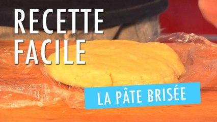 Faire une pâte brisée en 5 minutes - Recette Facile