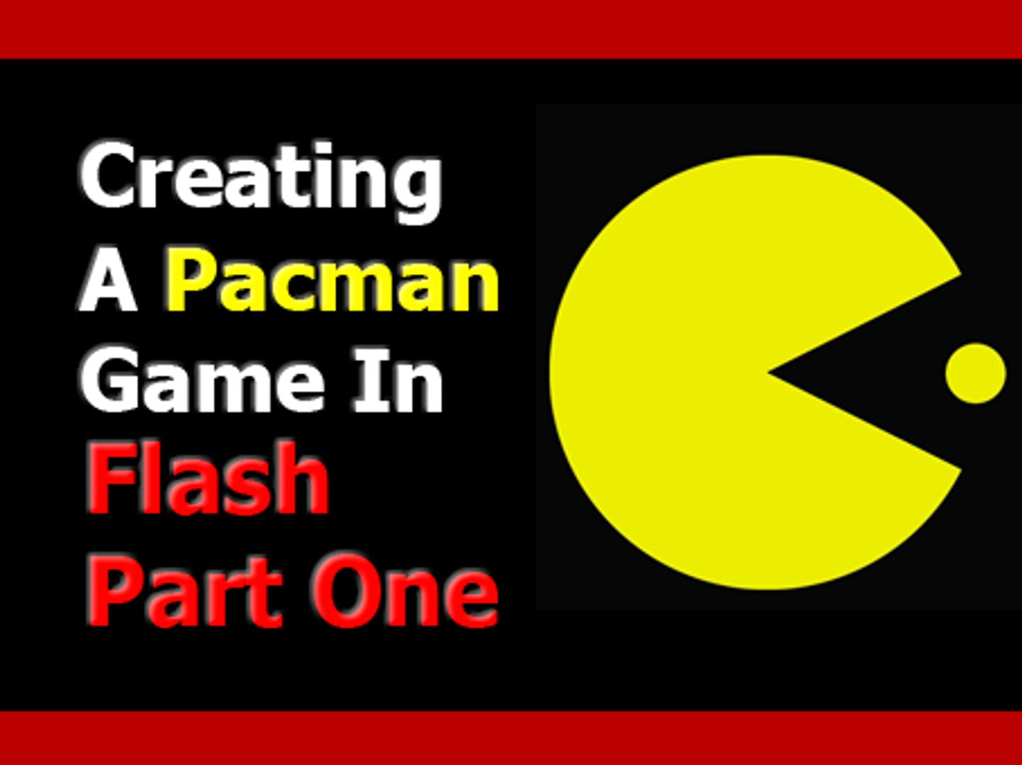 Flash Tutorial - Creating a Pacman Game Part One
