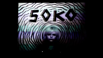 SOKO -- Who Wears The Pants