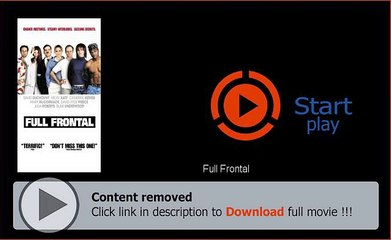 Full Frontal Movie Download