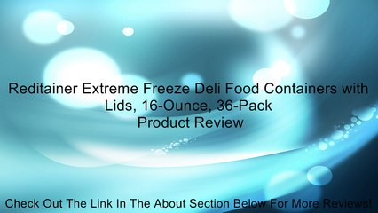 Reditainer Extreme Freeze Deli Food Containers with Lids, 16-Ounce, 36-Pack Review