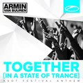 Armin van Buuren - Together (In a State of Trance) [A State of Trance Festival Anthem] ZIP Album