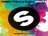 [ DOWNLOAD MP3 ] Tommy Trash &  Burns - About U (Original Mix)