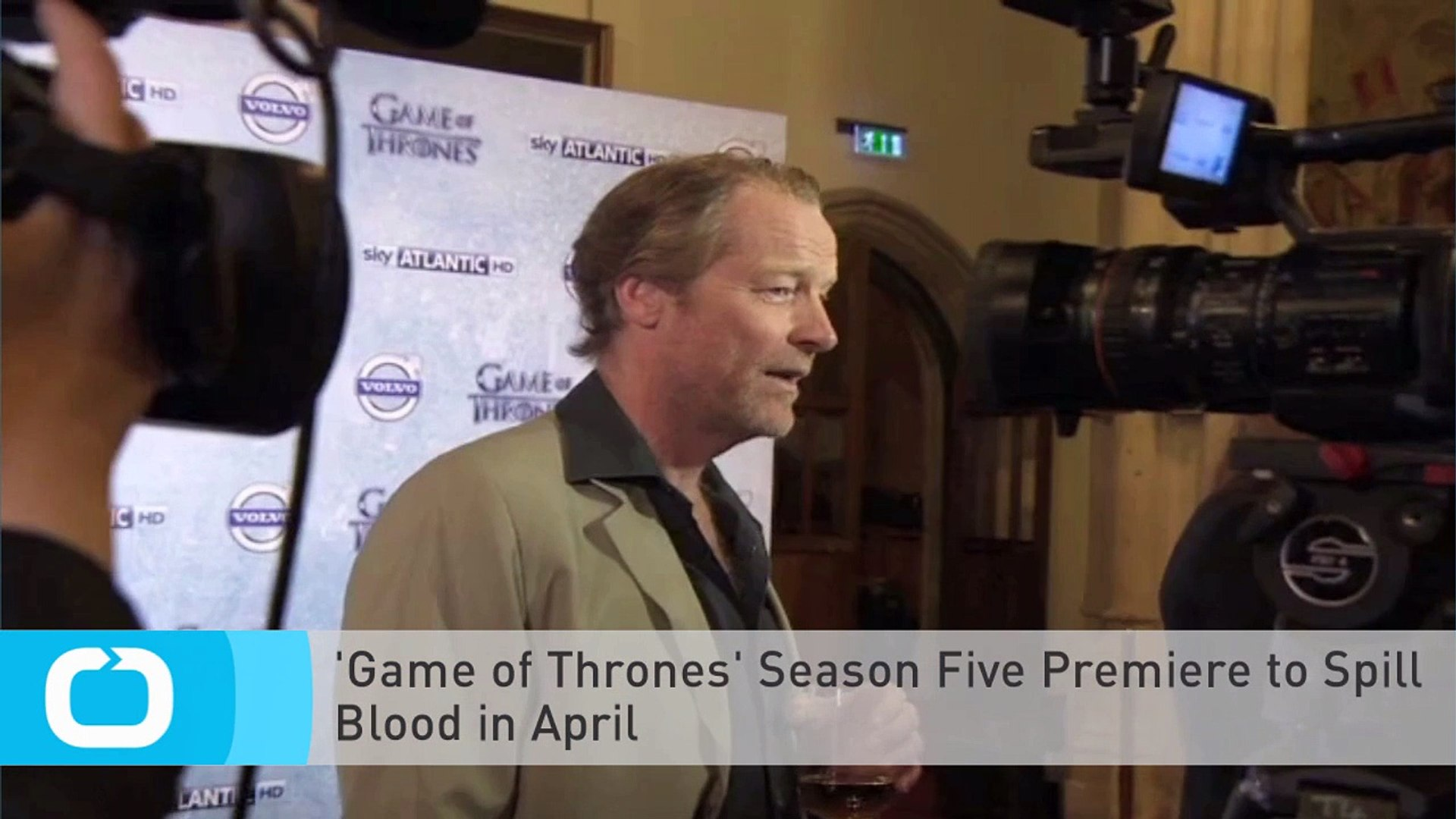 'Game of Thrones' Season Five Premiere to Spill Blood in April