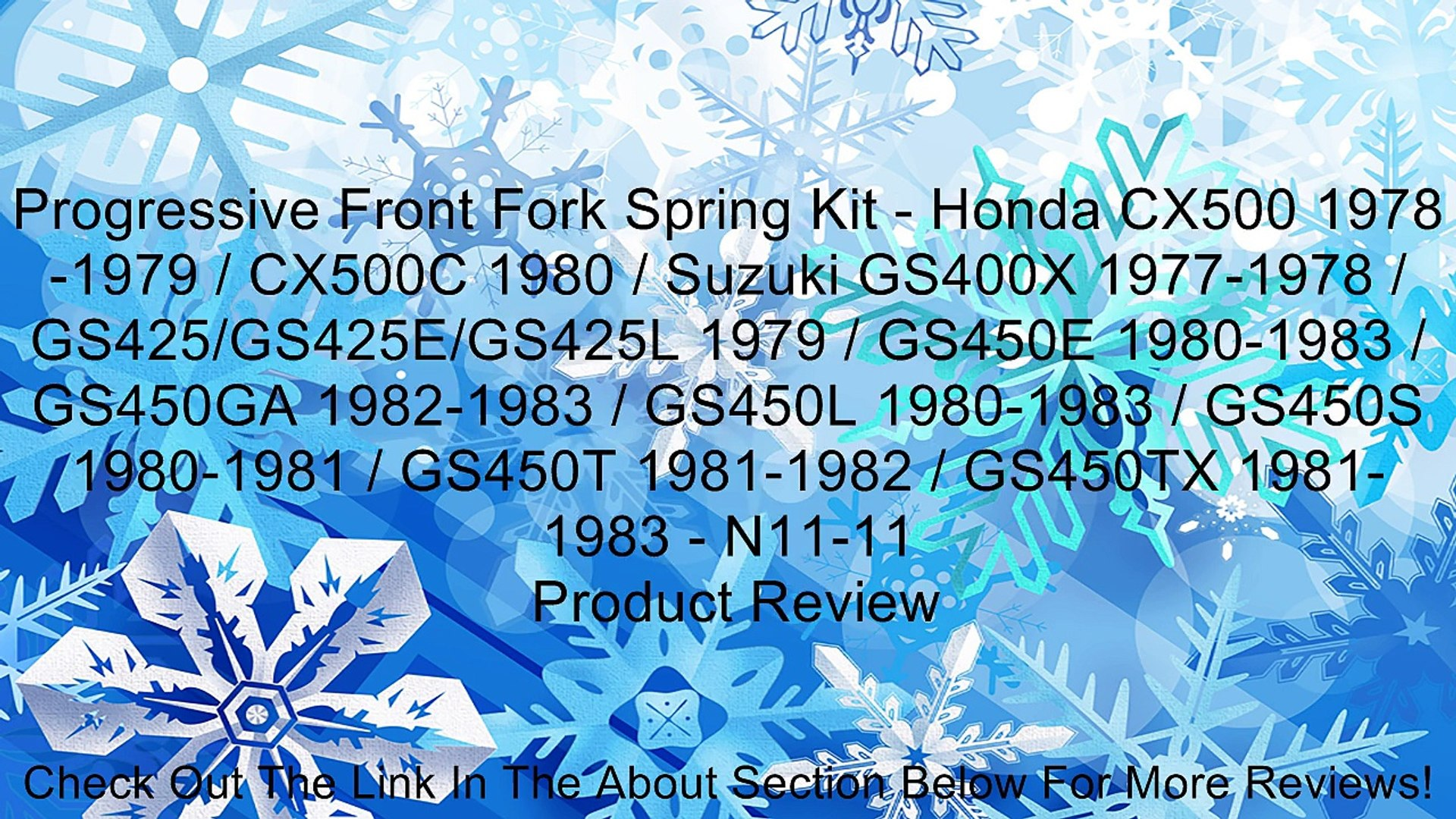 Progressive Front Fork Spring Kit - Honda CX500 1978-1979 / CX500C 1980 / Suzuki GS400X 1977-1978 / GS425/GS425E/GS425L 1979 / GS450E 1980-1983 / GS450GA 1982-1983 / GS450L 1980-1983 / GS450S 1980-1981 / GS450T 1981-1982 / GS450TX 1981-1983 - N11-11 Revie