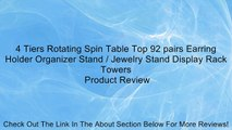 4 Tiers Rotating Spin Table Top 92 pairs Earring Holder Organizer Stand / Jewelry Stand Display Rack Towers Review