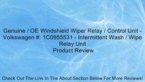 Genuine / OE Windshield Wiper Relay / Control Unit - Volkswagen #: 1C0955531 - Intermittent Wash / Wipe Relay Unit Review