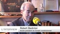 """Robert Badinter : """"On ne touche pas au coeur de la démocratie sans s'affaiblir"""""""