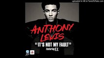 Latest hip hop Anthony Lewis - It's Not My Fault Feat. TI