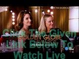 72nd Golden Globe Awards 2015 Live.Stream Online Red carpet Show full HDHQ TV CBS Telecast P2P