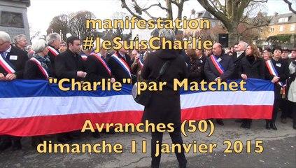 """""""Charlie"""" interprétée par Matchet - Avranches 11 janvier 2015"""