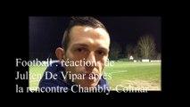 Foot : Interview de Julien De Vipart (Chambly) suite à la rencontre Chambly-Colmar