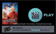 How To Download Jiwon Nong Teng Bin  Thai Comedy - No English Audio or Subs Movie