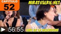 Valio La Pena Capitulo 52 Martes 13 De Enero Del 2015