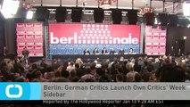 Berlin: German Critics Launch Own Critics' Week Sidebar