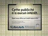 Opel - Une campagne sans intérêt, pour un crédit sans intérêt - novembre 2008 - démonstration