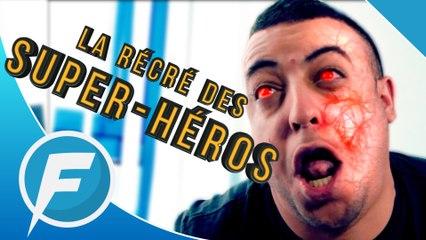 LA RÉCRÉ DES SUPER-HÉROS