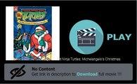 Teenage Mutant Ninja Turtles: Michelangelo's Christmas DVD Online Streaming