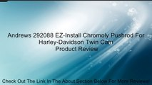 Andrews 292088 EZ-Install Chromoly Pushrod For Harley-Davidson Twin Cam Review