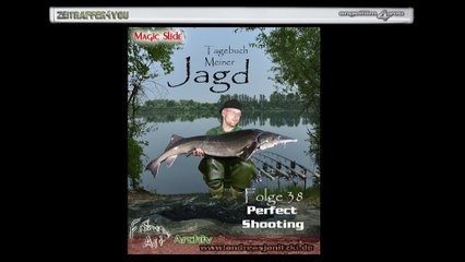 Tagebuch Meiner Jagd Teil 38 Perfect Shooting